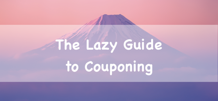 The Lazy Guide to Couponing