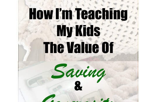 How I'm Teaching My Kids the Value of  Saving and Generosity